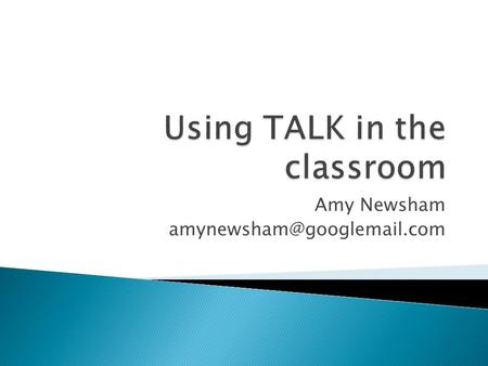 Amy Newsham  Get into groups of four.  There are four roles for each group.  Assign a role to each group member.