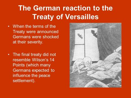 adolf hitler and the treaty of versailles as causes for wwii Hitler denounced the treaty of versailles, mounting furious attacks on the unfair terms of the settlement the treaty incensed germans, but it had not managed to contain germany's potential, and by the mid-1930s the country.