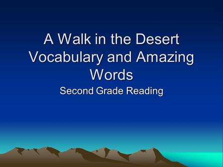 A Walk in the Desert Vocabulary and Amazing Words