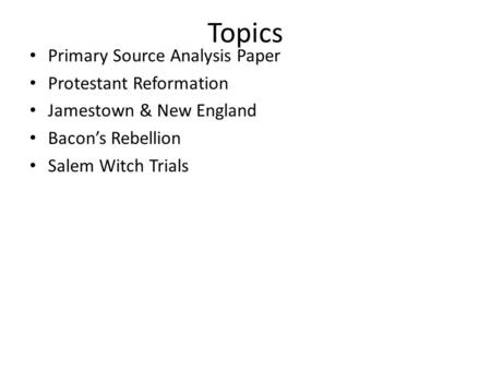 Topics Primary Source Analysis Paper Protestant Reformation