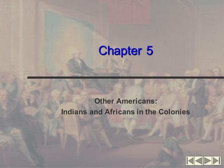 chapter 1 indians the settlements of Study the american promise volume 1 chapter 1 thru 5 flashcards taken from chapters 1-5 of the book the american promise, volume i: to 1877: a history of the united states.