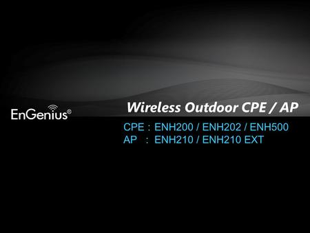 Wireless Outdoor CPE / AP