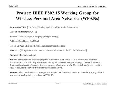 Doc.: IEEE 15-10-0529-00-leci Submission Project: IEEE P802.15 Working Group for Wireless Personal Area Networks (WPANs) Submission Title: [Use Case: Distribution.