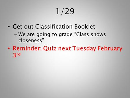 1/29 Get out Classification Booklet
