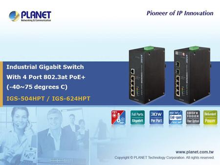 Industrial Gigabit Switch With 4 Port 802.3at PoE+ (-40~75 degrees C)