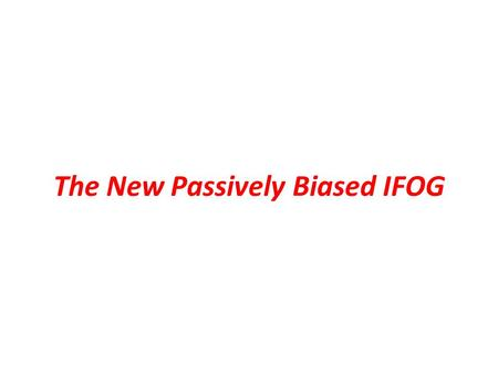 The New Passively Biased IFOG. A New Approach to IFOG by TeraEx Eliminating the phase modulator and its driver electronics Utilizing an innovative technique.