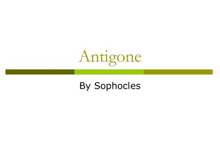 Antigone: Theme Analysis