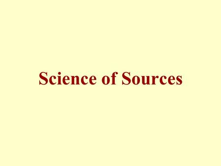 Science of Sources. Lesson 27 Legislative Evidence.