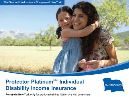 © 2010 Standard Insurance Company SNY 15395PPT Protector Platinum Overview For Producers (Rev 5/14) Protector Platinum SM Individual Disability Income.