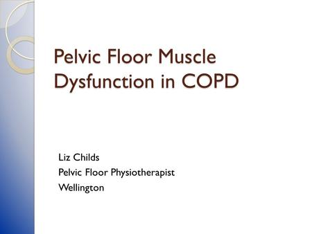 Pelvic Floor Muscle Dysfunction in COPD