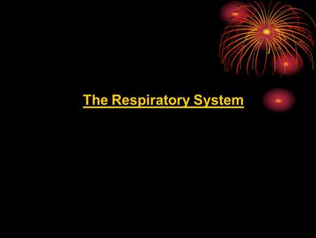The Respiratory System. a.k.a. The Breathing System Breathing is the moving of air into and out of the lungs All cells need oxygen to perform activities.