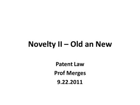 novelty of a patent This cle webinar will provide guidance to patent counsel prosecuting and litigating design patent claims the panel will examine recent uspto and court treatment of novelty and obviousness issues and offer best practices for prosecuting and defending against obviousness and novelty attacks in litigation.