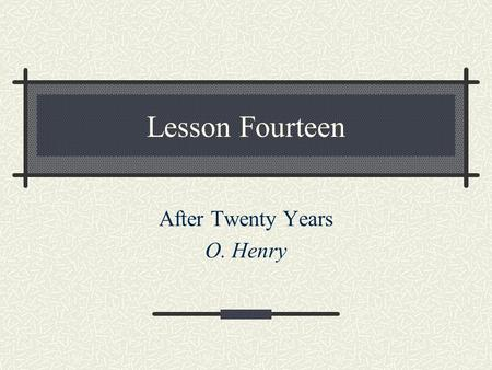 After Twenty Years O. Henry