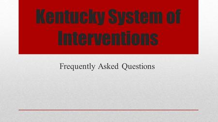 Kentucky System of Interventions