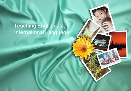 Teaching English as an International Language. The Historical Development of Language Teaching Methodology Situational Approach TPR 1880 1900 1950 1960.
