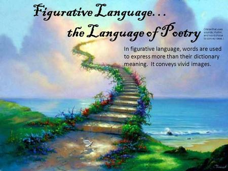Figurative Language… the Language of Poetry