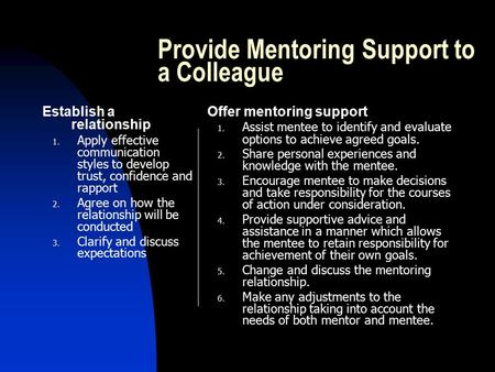 Provide Mentoring Support to a Colleague