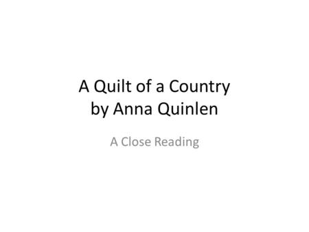A Quilt of a Country by Anna Quinlen