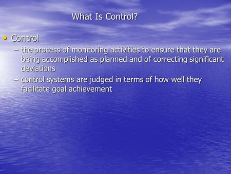 What Is Control? Control