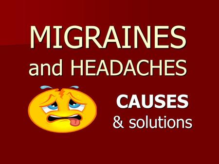 MIGRAINES and HEADACHES CAUSES & solutions. CAUSES Kinergetics and RESET help with many of the causes of Migraines: Magnesium deficiency Dehydration TMJ.