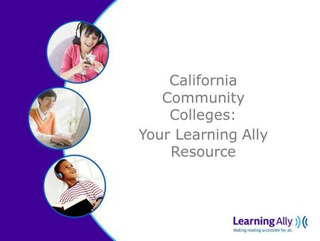 California Community Colleges: Your Learning Ally Resource.