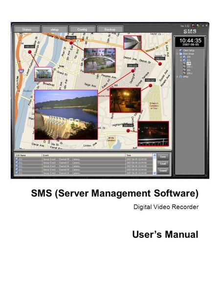 1 SMS (Server Management Software) Digital Video Recorder User's Manual.