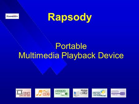 Rapsody Portable Multimedia Playback Device. Rapsody Multimedia Device.