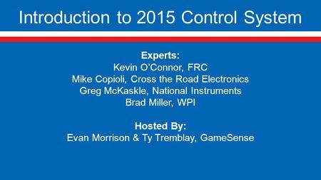 Introduction to 2015 Control System