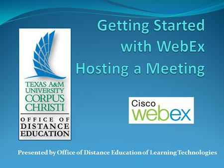 Presented by Office of Distance Education of Learning Technologies.