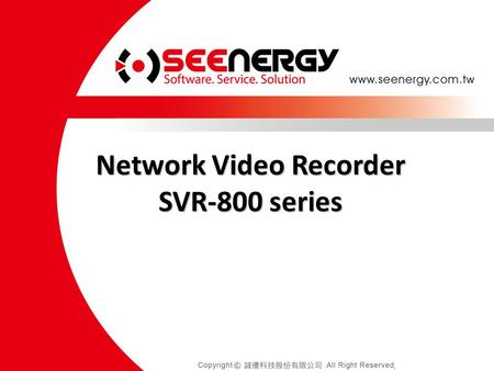 Network Video Recorder SVR-800 series