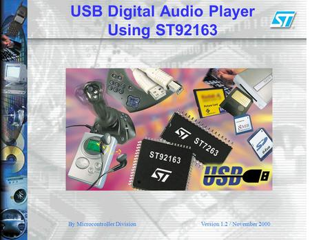 USB Digital Audio Player Using ST92163 By Microcontroller DivisionVersion 1.2 / November 2000.