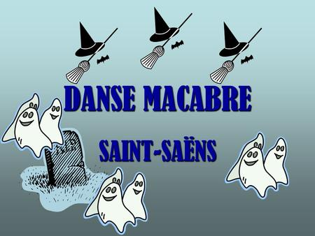 DANSE MACABRE SAINT-SAËNS. The clock strikes 12. It is midnight. Played by the harp.