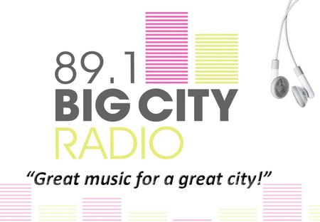 BIG CITY RADIO is Birmingham's own radio station broadcasting on 89.1 FM across the city and on the world wide web. At the heart of its community, Big.