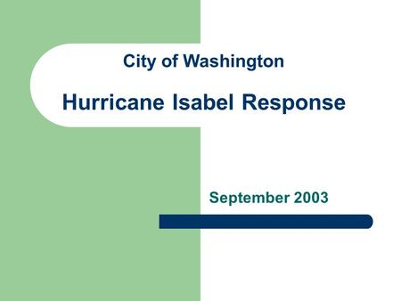 City of Washington Hurricane Isabel Response September 2003.