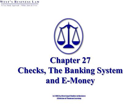 Chapter 27 Checks, The Banking System and E-Money.
