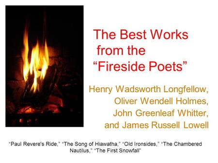 the similarities and differences in the works of henry wadsworth and james russell lowell Love is a variety of different feelings, states, and attitudes that ranges from interpersonal affection (i love my mother) to pleasure (i loved that meal.