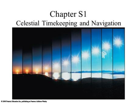 Chapter S1 Celestial Timekeeping and Navigation