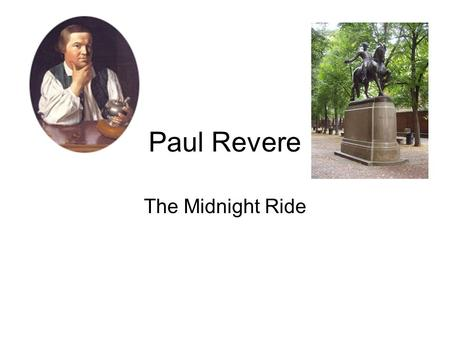 Paul Revere The Midnight Ride.