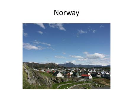 Norway. Why am I talking about Norway? I'm Becky Gjendem. I am married to Trond Gjendem.