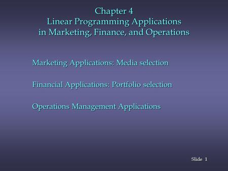 Marketing Applications: Media selection