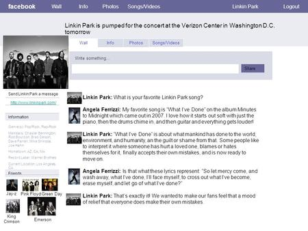 Facebook Linkin Park is pumped for the concert at the Verizon Center in Washington D.C. tomorrow WallInfoPhotosSongs/VideosLinkin ParkLogout View photos.