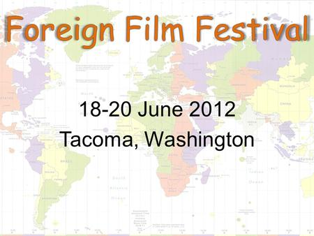 18-20 June 2012 Tacoma, Washington. Argentina France Czech Republic Isle of Man Japan Germany Netherlands Mexico Spain Sweden And many other countries.