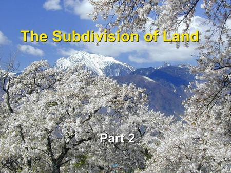 The Subdivision of Land Part 2. 2 The Requirement for internal Improvements If A sells property to B, is there any basis for A to conclude that she can.