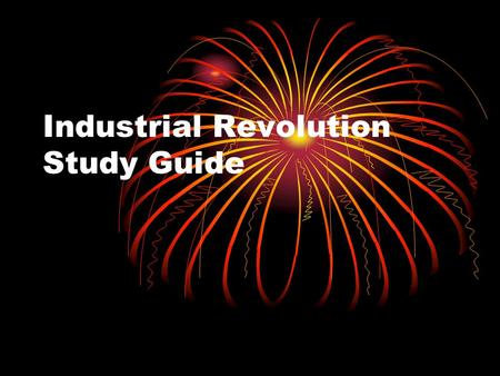the industrial revolution study guide