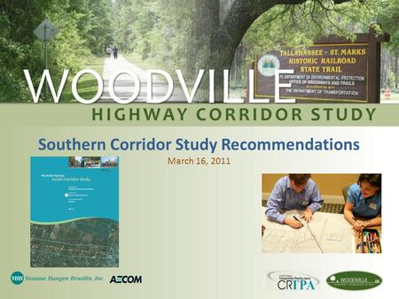 Southern Corridor Study Recommendations March 16, 2011.