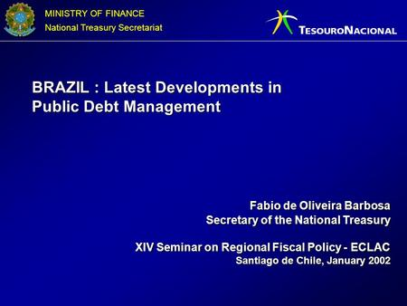 BRAZIL : Latest Developments in Public Debt Management