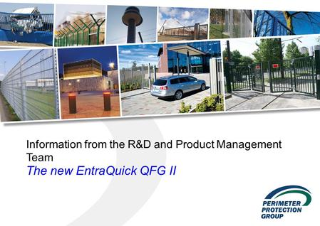 Information from the R&D and Product Management Team The new EntraQuick QFG II.
