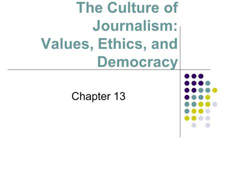 democracy journalism and society Democracy definition is - government by  capitalism refers to an economic theory in which a society's means of production are held by private individuals or.