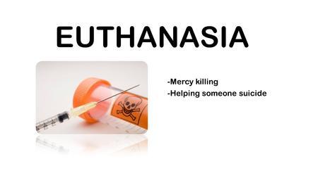 morality of euthanasia a last resort to the terminally ill