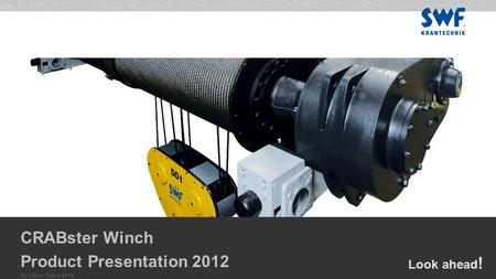 Look ahead ! by Oliver Gans 2012 CRABster Winch Product Presentation 2012.